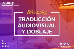Traducción audiovisual y doblaje